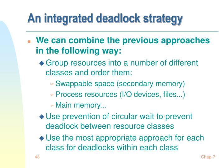 An integrated deadlock strategy