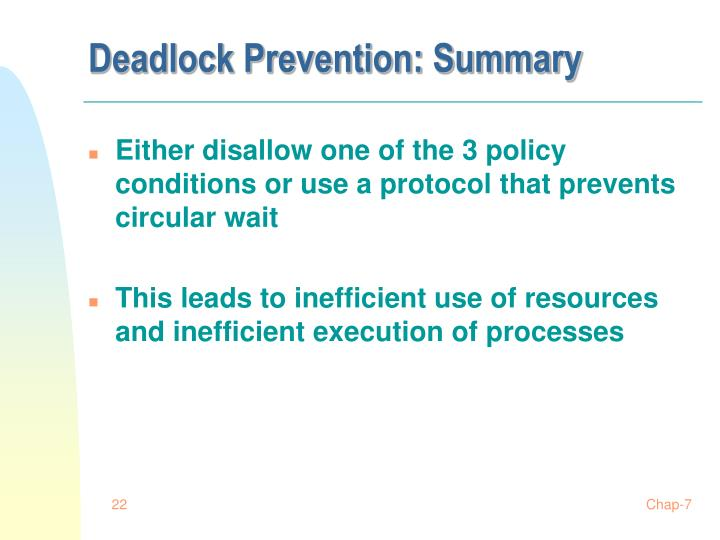 Deadlock Prevention: Summary