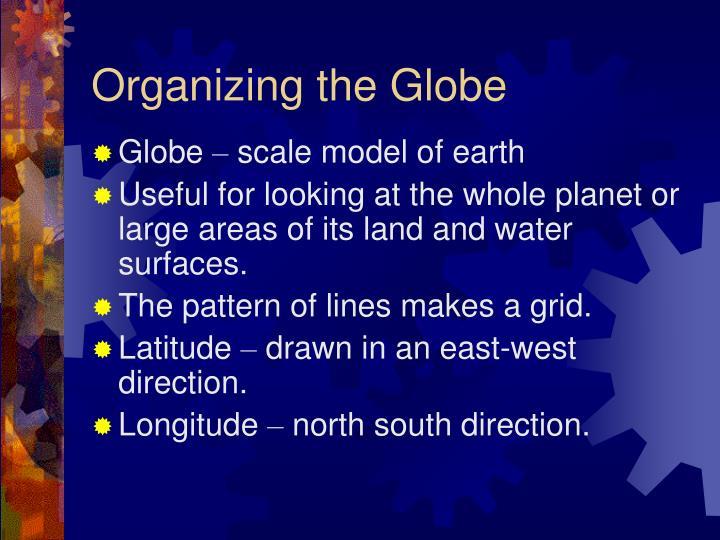 Organizing the Globe