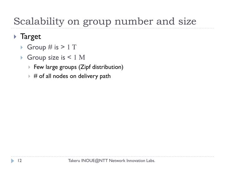 Scalability on group number and size