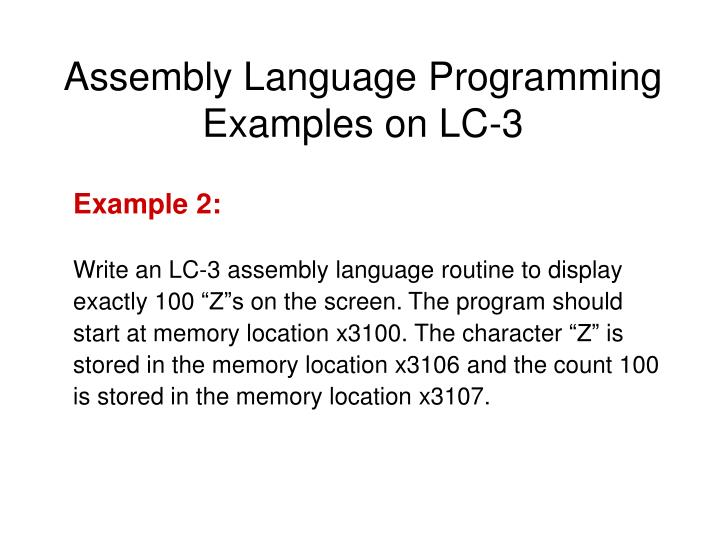 Assembly Language Programming Examples on LC-3