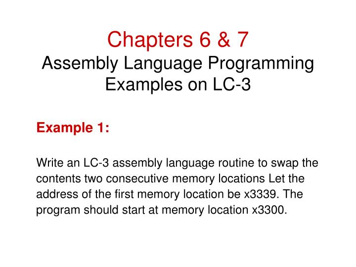 Chapters 6 7 assembly language programming examples on lc 3