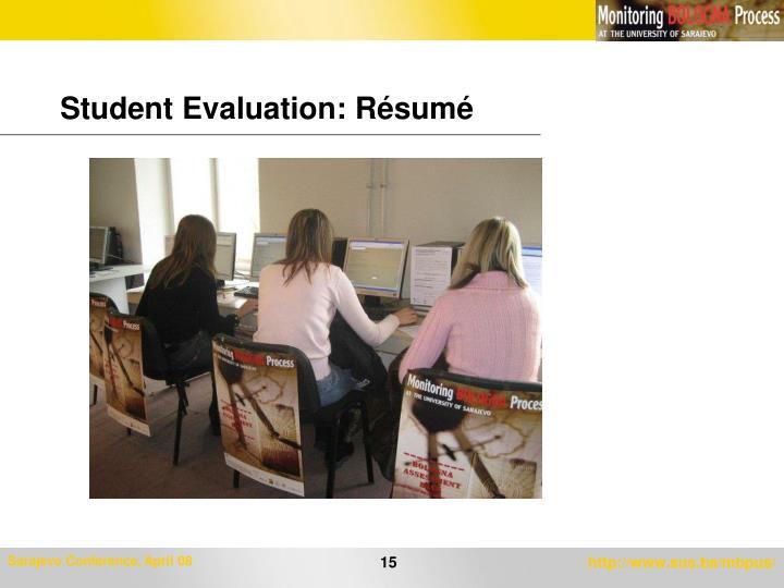 Student Evaluation: Résumé