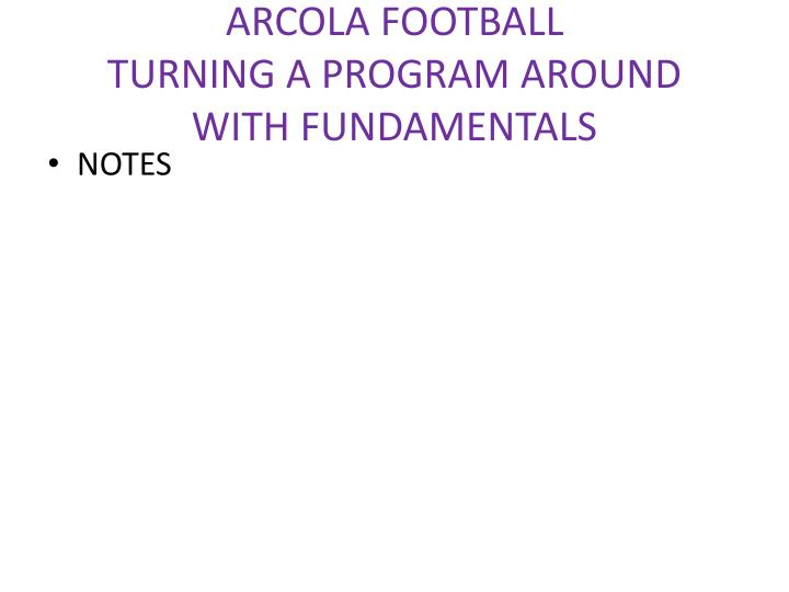 Arcola football turning a program around with fundamentals