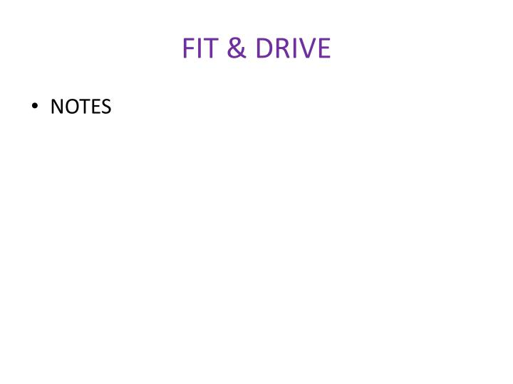 FIT & DRIVE
