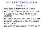 shed rip technique drill phase 2