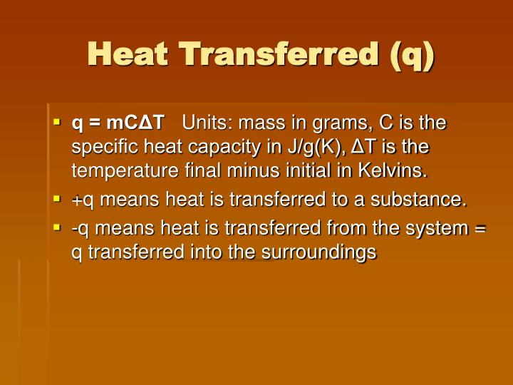 Heat Transferred (q)