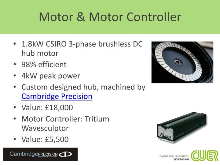 Motor & Motor Controller