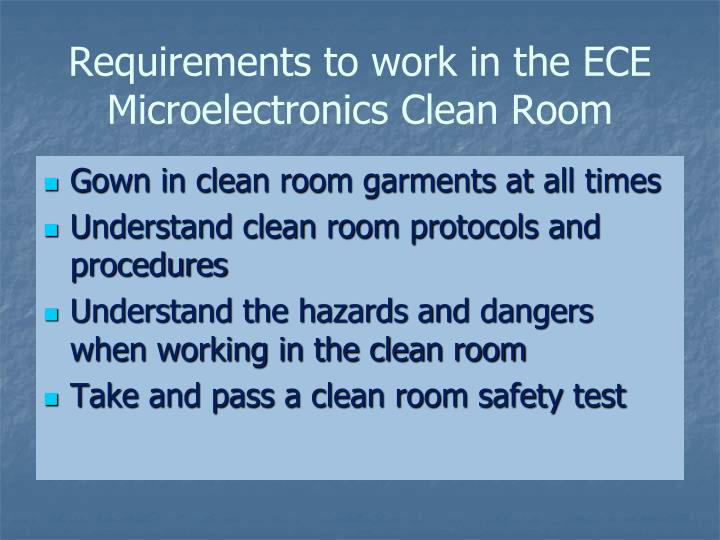 Requirements to work in the ECE Microelectronics Clean Room