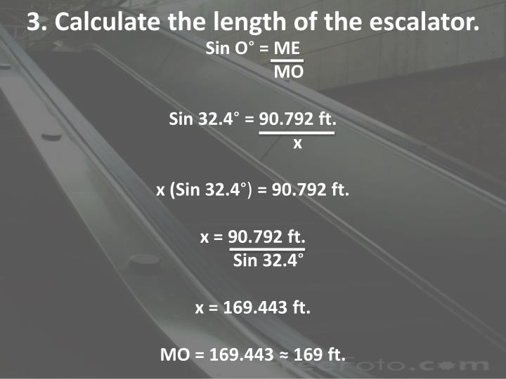3. Calculate the length of the escalator.
