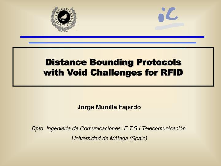 Distance bounding protocols with void challenges for rfid