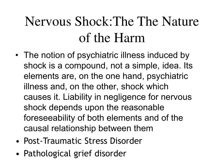 Nervous Shock:The The Nature of the Harm