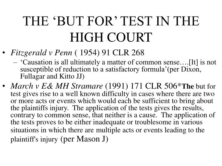 THE 'BUT FOR' TEST IN THE HIGH COURT