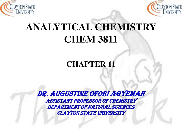 Analytical chemistry chem 3811 chapter 11