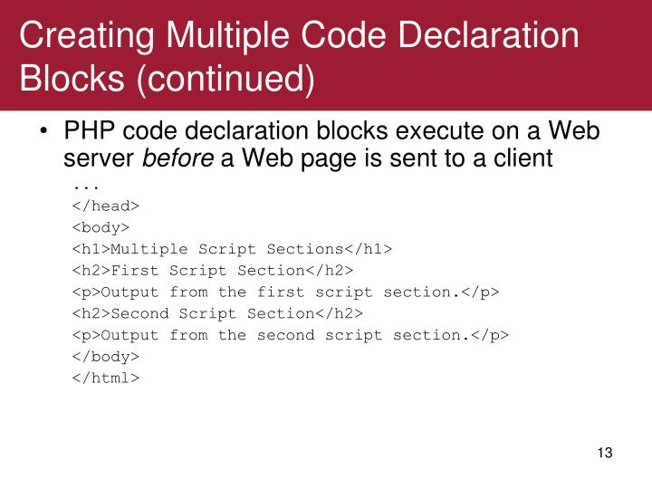 Creating Multiple Code Declaration Blocks (continued)