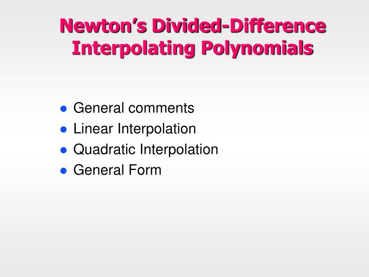 Newton's Divided-Difference Interpolating Polynomials