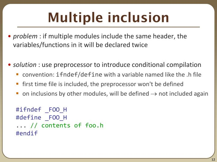 Multiple inclusion