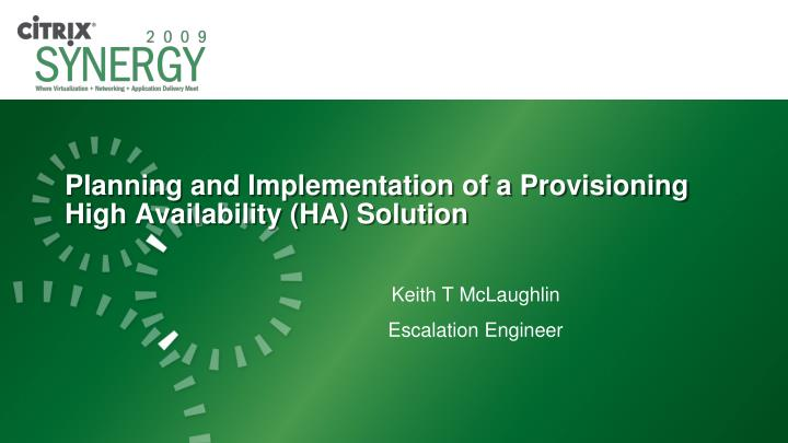 planning and implementation of a provisioning high availability ha solution