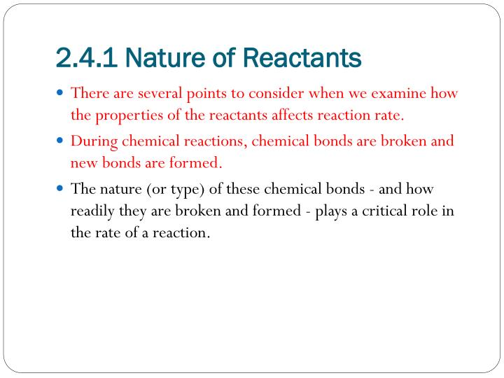 2 4 1 nature of reactants