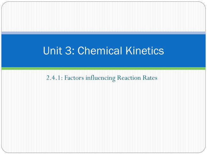 Unit 3 chemical kinetics