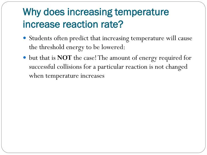 Why does increasing temperature increase reaction rate?