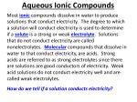 aqueous ionic compounds1