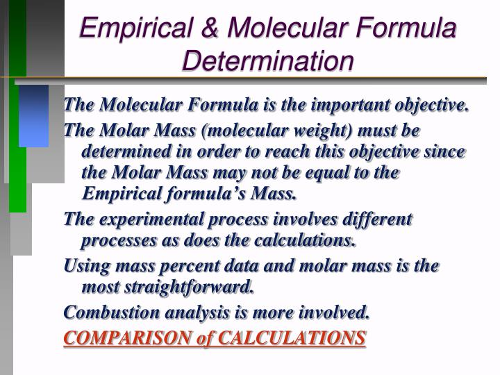 Empirical & Molecular Formula Determination