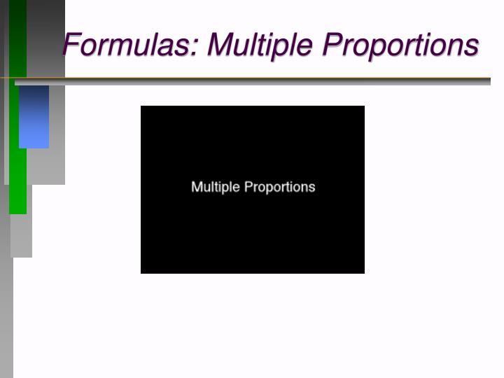 Formulas: Multiple Proportions