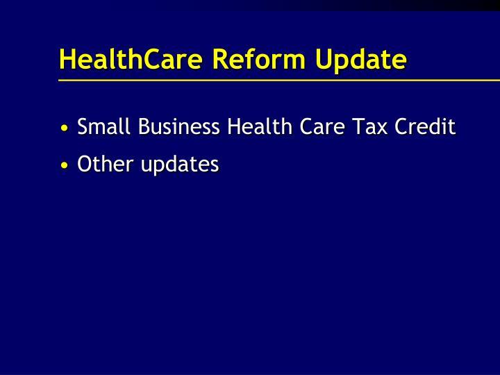 HealthCare Reform Update