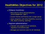 healthmiles objectives for 2012