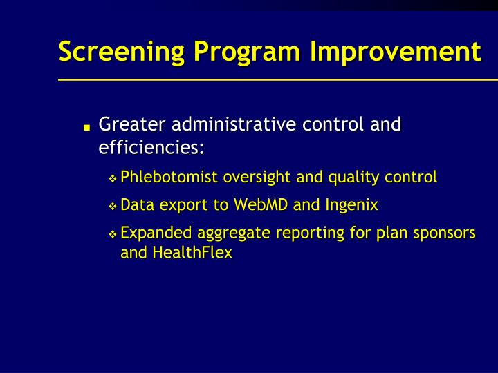 Screening Program Improvement