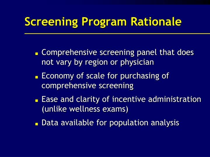 Screening Program Rationale