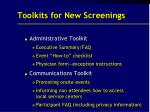 toolkits for new screenings