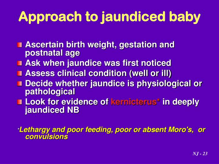 Approach to jaundiced baby