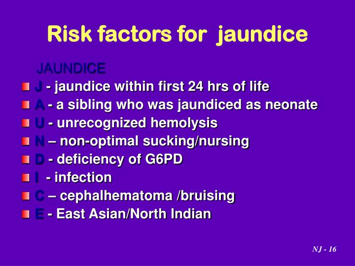 Risk factors for  jaundice