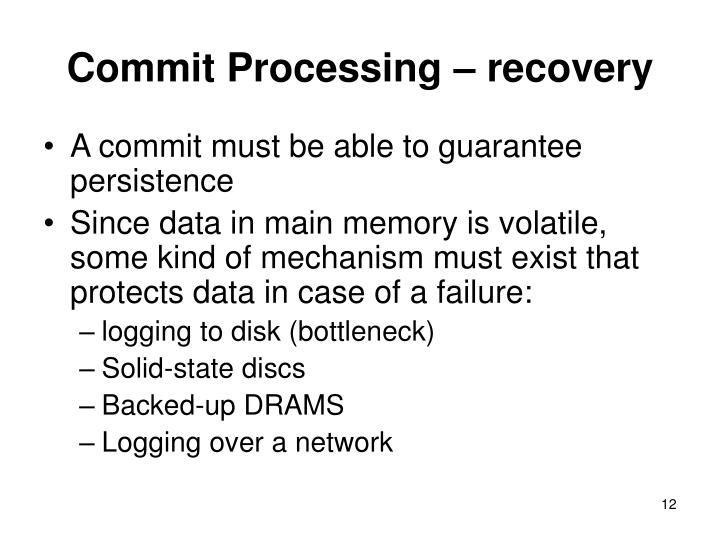 Commit Processing – recovery