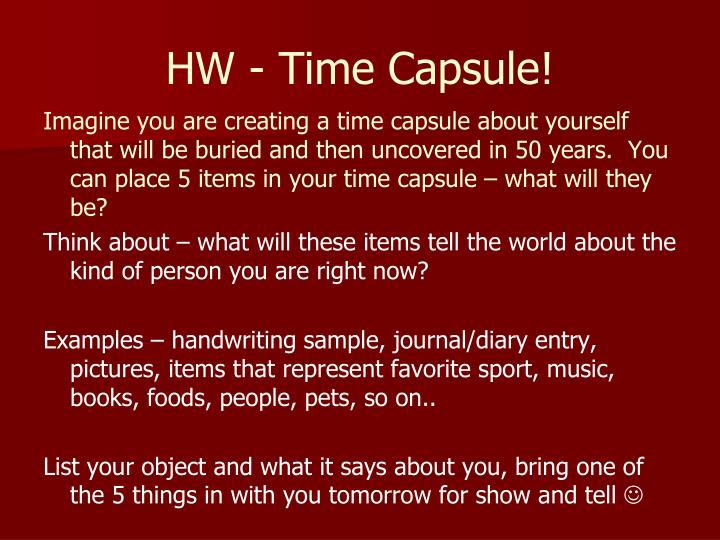HW - Time Capsule!