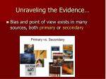 unraveling the evidence