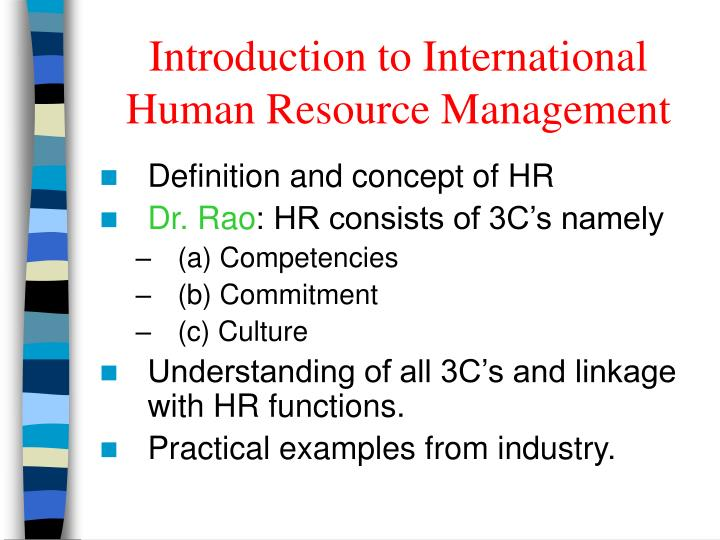 a brief introduction to the international human resources management ihrm and its terminologies International human resources management the reading material gives a brief introduction to international hrm and mainly acquaints one with the terminologies of ihrm.