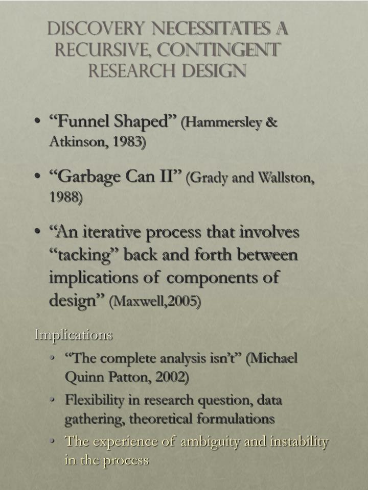 Discovery Necessitates A Recursive, Contingent Research Design