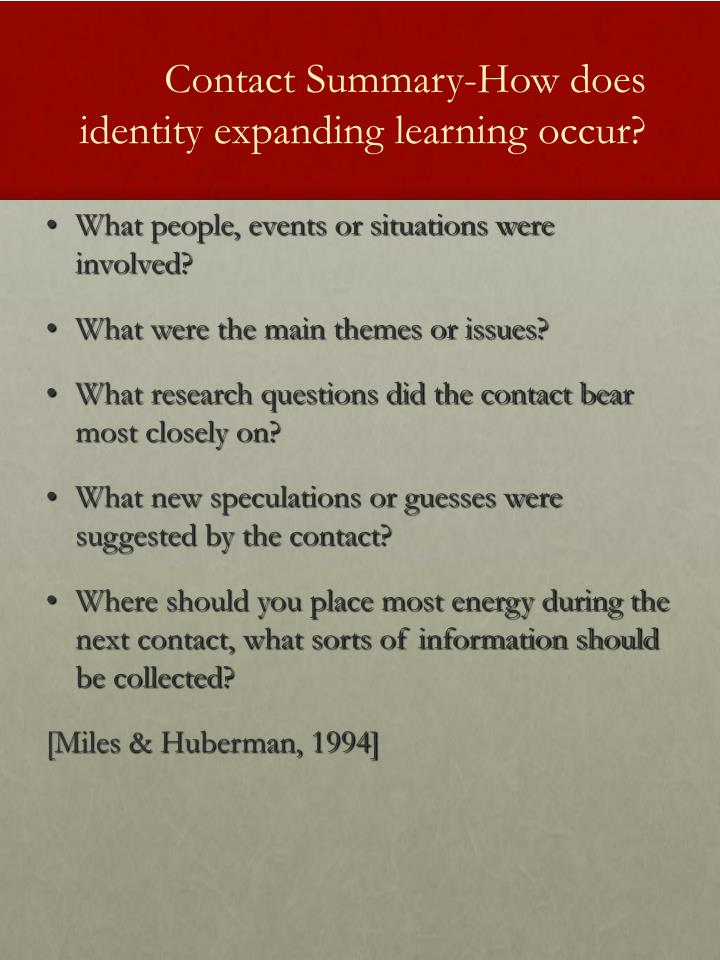 Contact Summary-How does identity expanding learning occur?