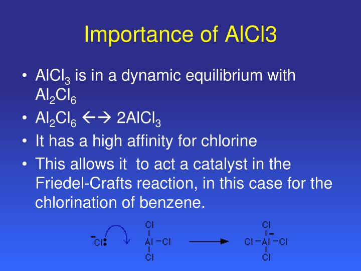 Importance of alcl3