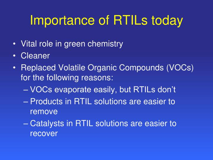 Importance of RTILs today