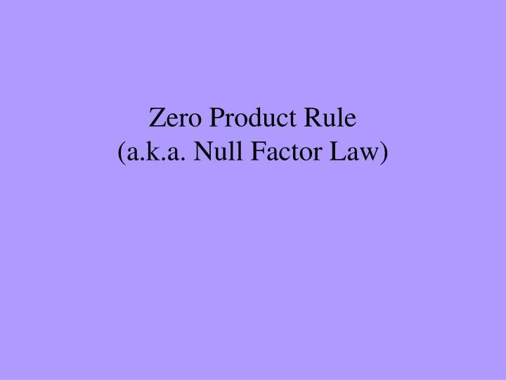Zero Product Rule