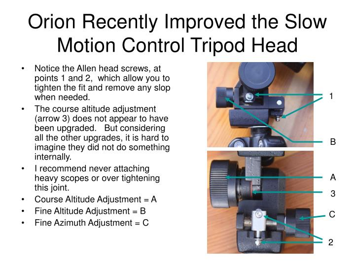 Orion Recently Improved the Slow Motion Control Tripod Head