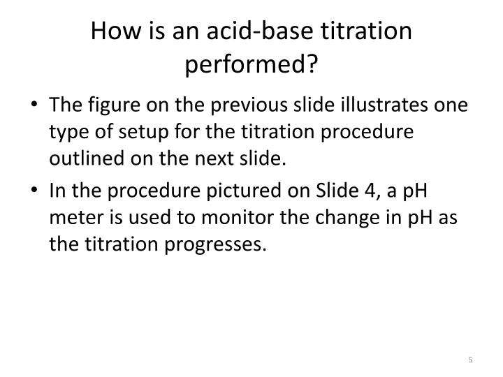 How is an acid-base titration performed?