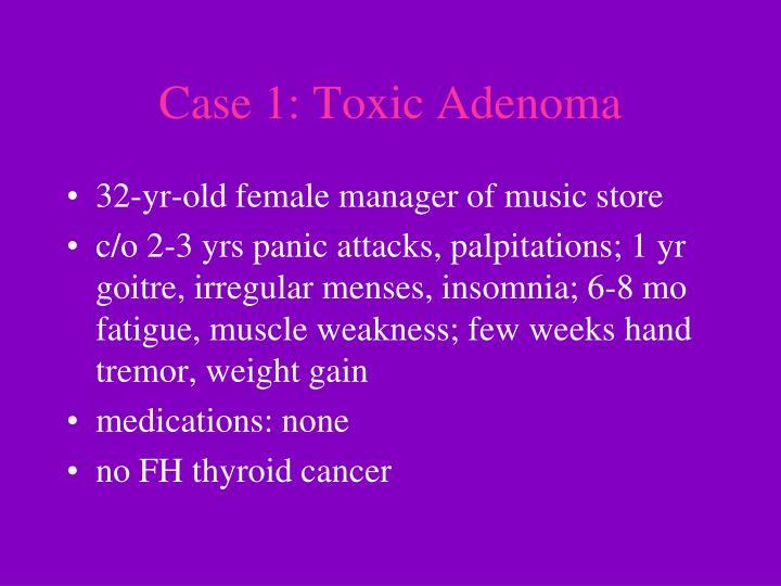 Case 1: Toxic Adenoma