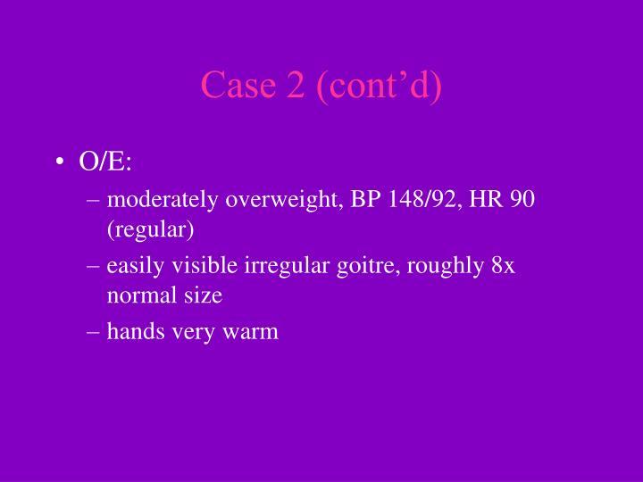 Case 2 (cont'd)