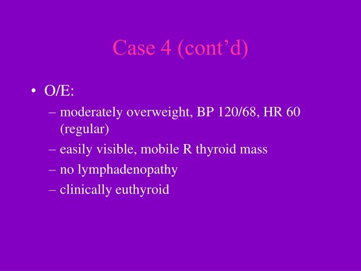 Case 4 (cont'd)