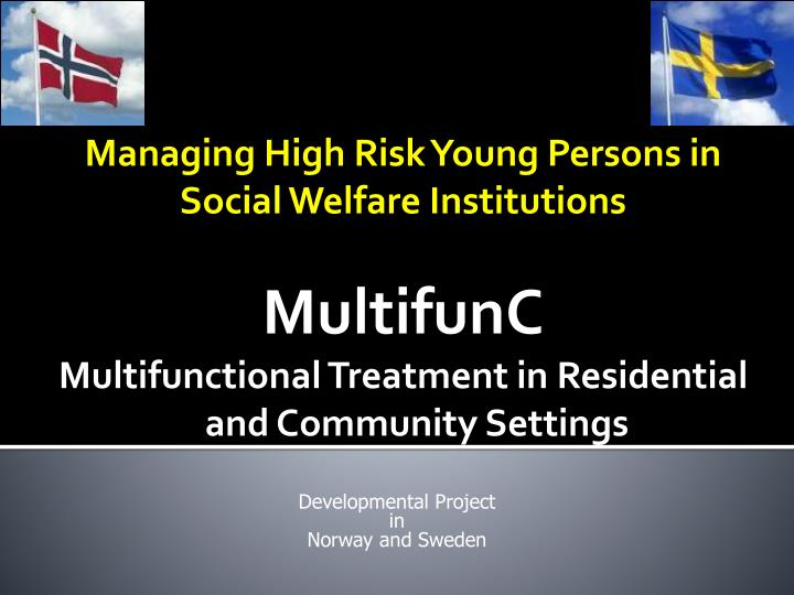 Managing High Risk Young Persons in